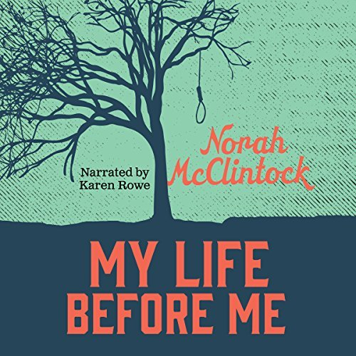 Norah Mcclintock My Life Before Me Unabridged CD Audiobook