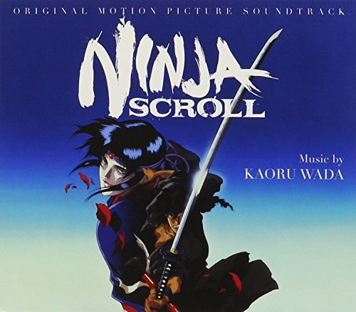 Ninja Scroll Soundtrack Soundtrack