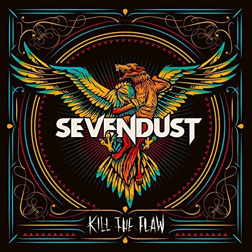 Sevendust Kill The Flaw Kill The Flaw