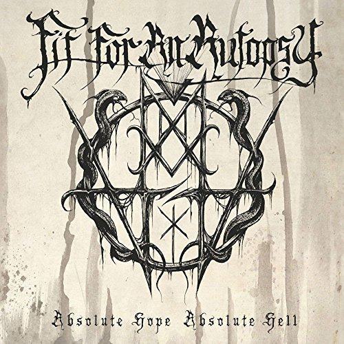 Fit For An Autopsy Absolute Hope Absolute Hell