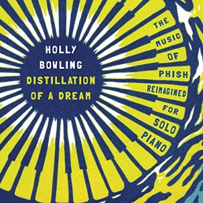 Holly Bowling Distillation Of A Dream Music