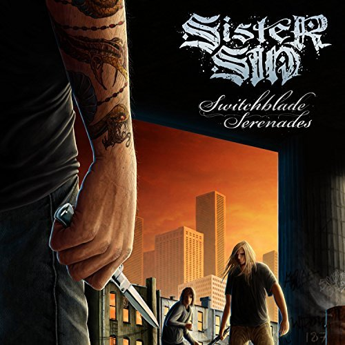 Sister Sin Switchblade Serenades