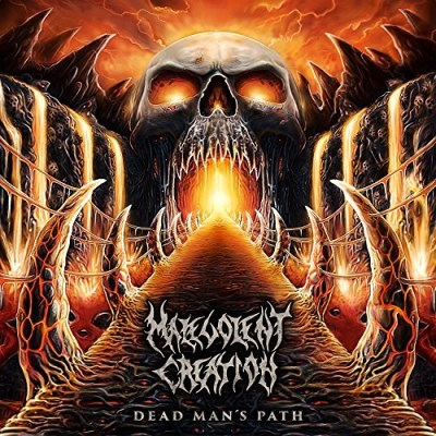 Malevolent Creation Dead Man's Path Dead Man's Path
