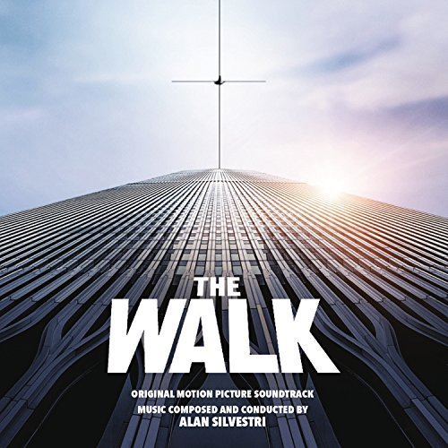The Walk Soundtrack Music By Alan Silvestri