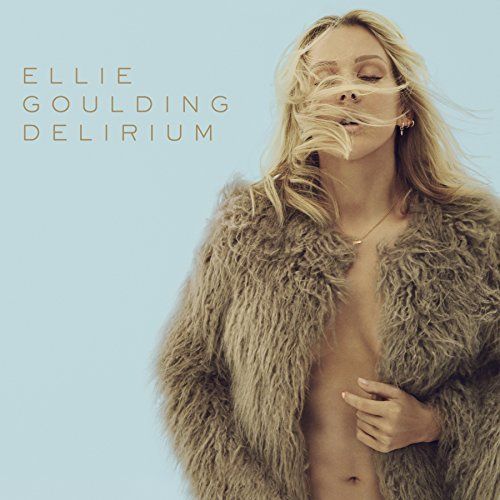 Ellie Goulding Delirium Deluxe Explicit Version
