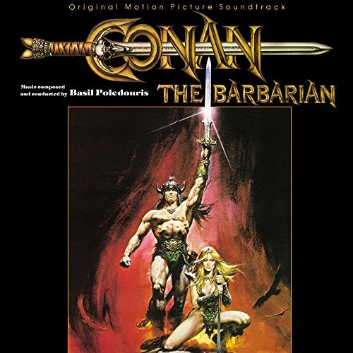 Basil Poledouris Conan The Barbarian O.S.T. Conan The Barbarian O.S.T.