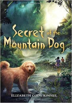 Elizabeth Cody Kimmel Secret Of The Mountain Dog Secret Of The Mountain Dog