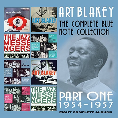 Art Blakey Complete Blue Note Collection 1954 1957 Complete Blue Note Collection