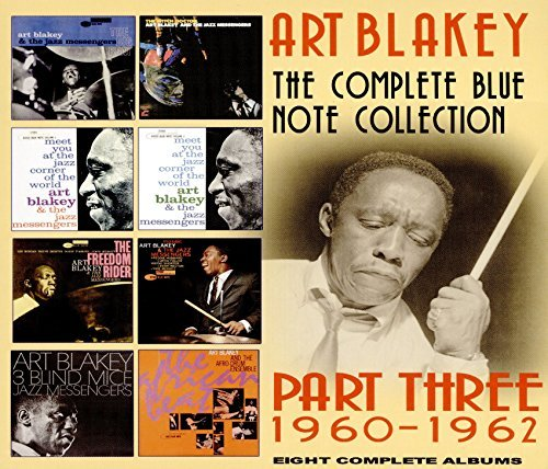 Art Blakey Complete Blue Note Collection 1960 1962 Complete Blue Note Collection
