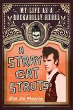 Slim Jim Phantom A Stray Cat Struts My Life As A Rockabilly Rebel