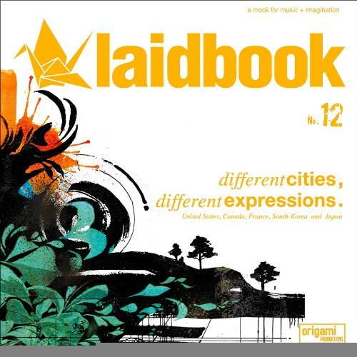 Laidbook Vol. 12 Different Cities Different Expressio