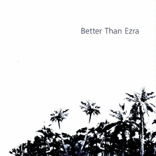 Better Than Ezra Artifakt Artifakt