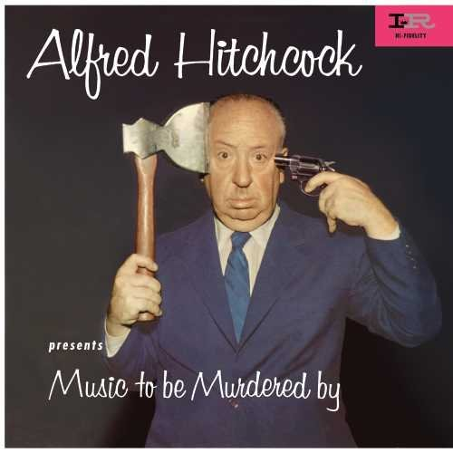 Alfred Hitchcock Music To Be Murdered By Alfred Hitchcock Music To Be Murdered By