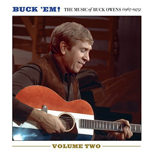 Buck Owens Buck Em Vol 2 The Music Of Bu Buck Em Vol 2 The Music Of Bu
