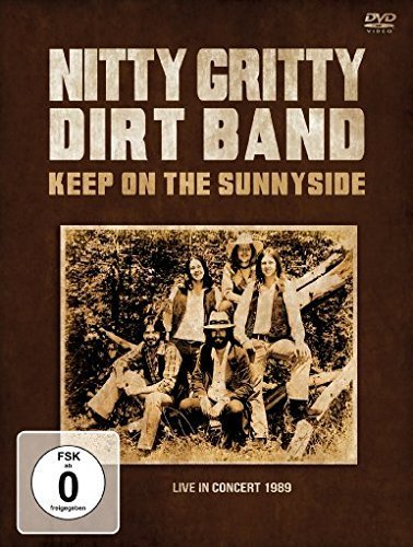 Nitty Gritty Dirt Band Keep On The Sunnyside