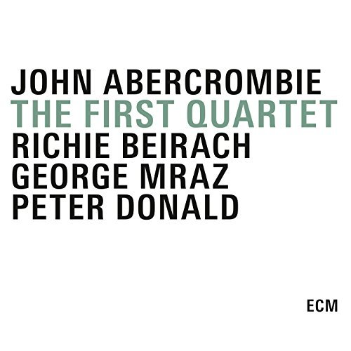 John Abercrombie Quartet The First Quartet 3 CD