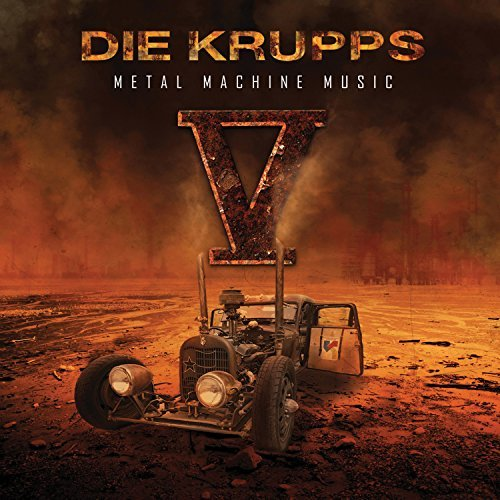 Die Krupps V Metal Machine Music