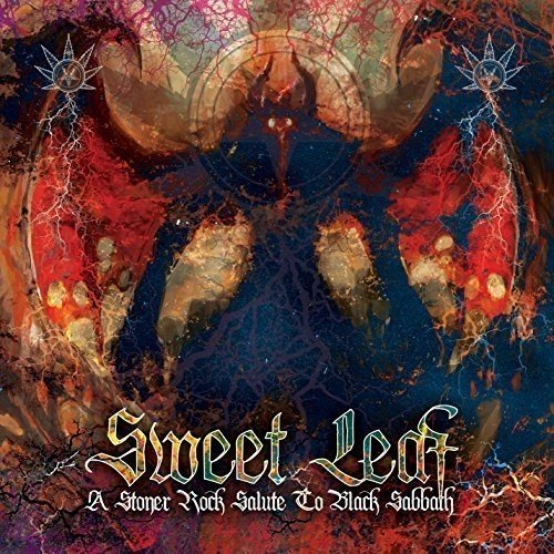 Sweet Leaf A Stoner Rock Salute To Black Sabbath Sweet Leaf A Stoner Rock Salute To Black Sabbath