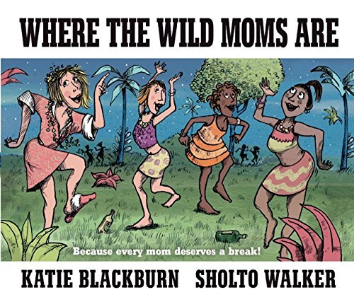 Katie Blackburn Where The Wild Moms Are