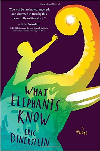 Eric Dinerstein What Elephants Know