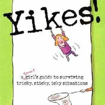 Nancy Holyoke A Smart Girl's Guide To Sticky Situations