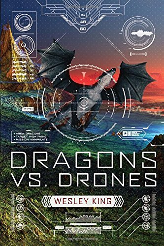 Wesley King Dragons Vs. Drones