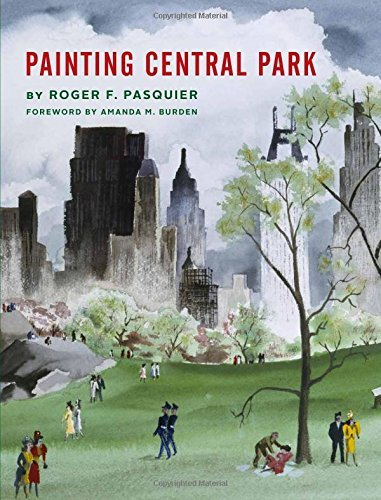 Roger F. Pasquier Painting Central Park
