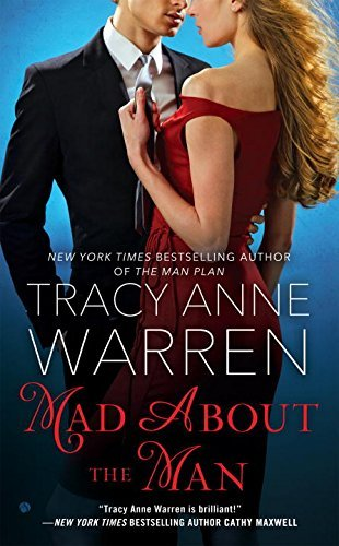 Tracy Anne Warren Mad About The Man