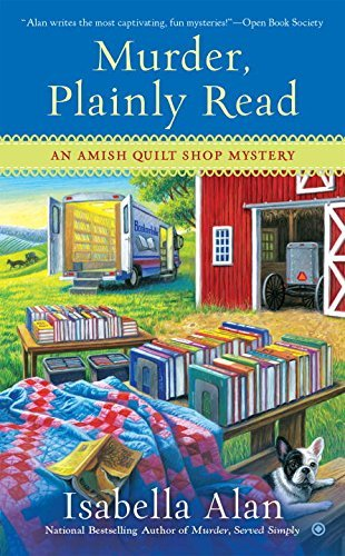 Isabella Alan Murder Plainly Read An Amish Quilt Shop Mystery
