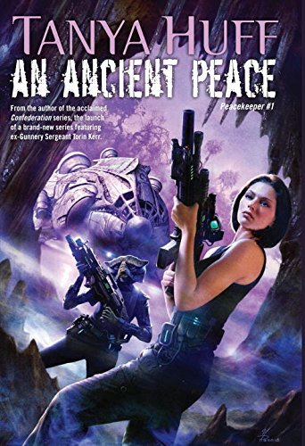 Tanya Huff An Ancient Peace Peacekeeper #1