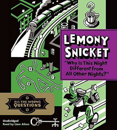 Lemony Snicket Why Is This Night Different From All Other Nights?