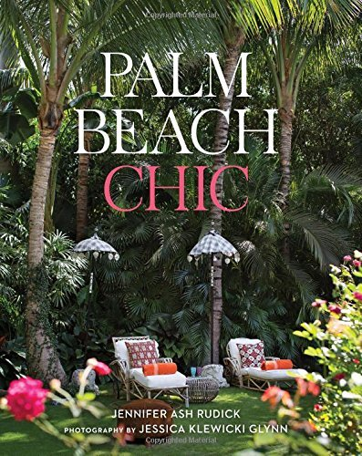 Jennifer Ash Rudick Palm Beach Chic