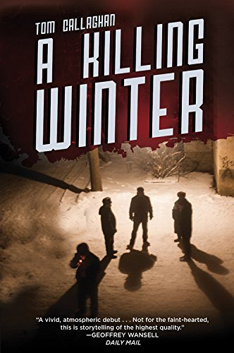 Tom Callaghan A Killing Winter
