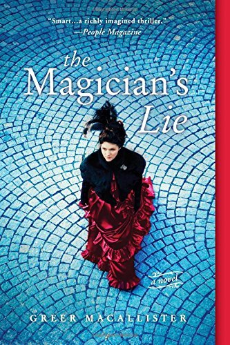Greer Macallister The Magician's Lie