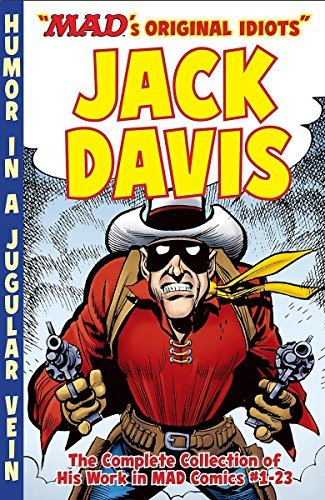 Jack Davis The Mad Art Of Jack Davis The Complete Collection Of His Work From Mad Comi