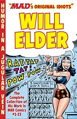 Will Elder The Mad Art Of Will Elder The Complete Collection Of His Work From Mad Comi