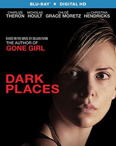 Dark Places Theron Hoult Hendricks Moretz Theron Hoult Hendricks Moretz