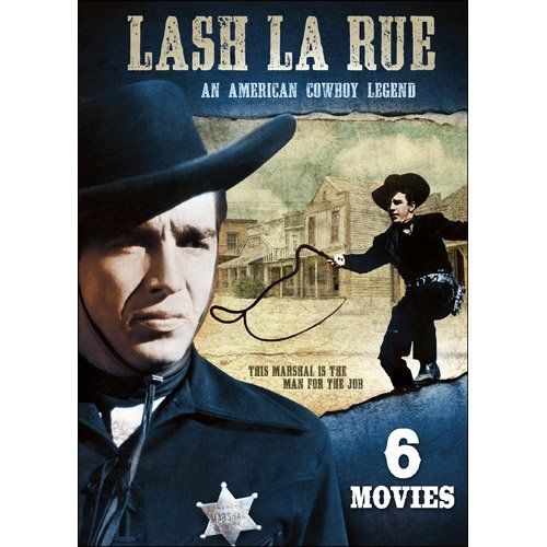 Lash La Rue 6 Film Collection Lash La Rue 6 Film Collection
