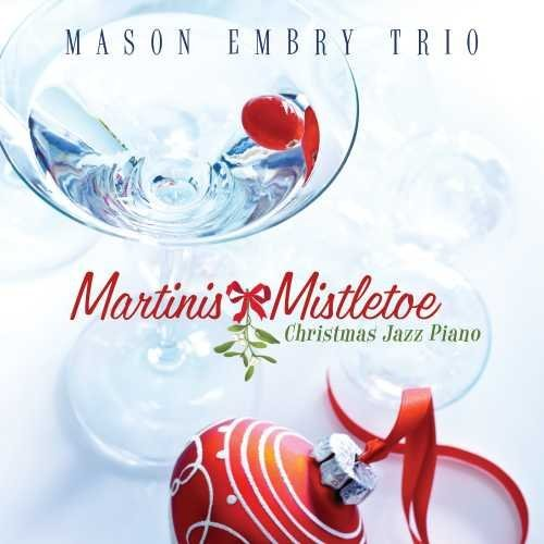 Mason Embry Martinis & Mistletoe Christma