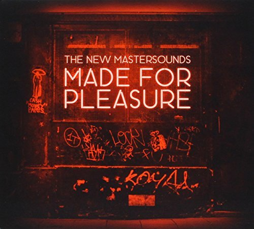 New Mastersounds Made For Pleasure