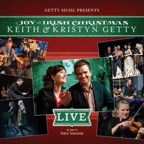 Keith & Kristy Getty Joy An Irish Christmas Live