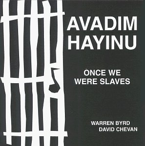 David Chevan And Warren Byrd Once We Were Slaves