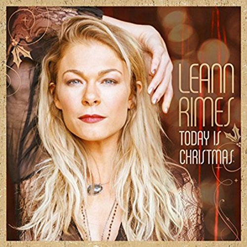 Leann Rimes Today Is Christmas