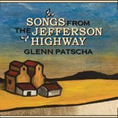 Glenn Patscha Songs From The Jefferson Highway