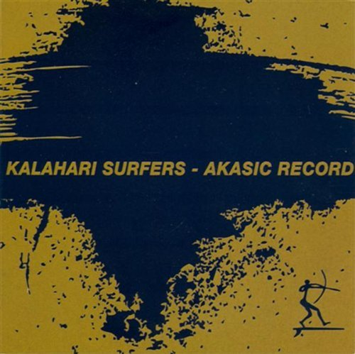 Kalahari Surfers Akasic Record