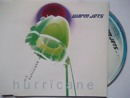Warm Jets Hurricane