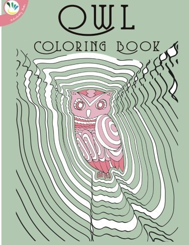Super Relaxing Coloring Books Owl Coloring Book