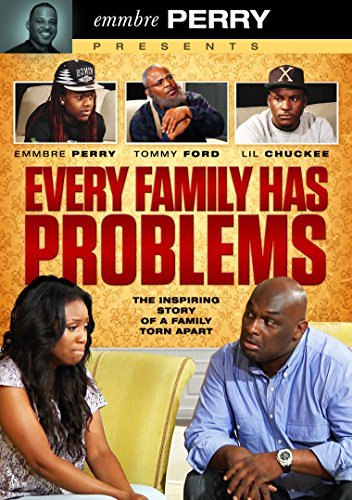 Every Family Has Problems Every Family Has Problems Every Family Has Problems