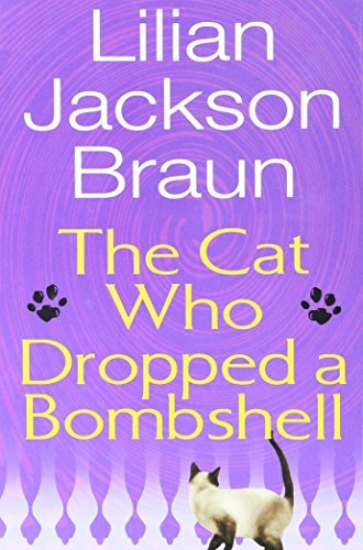 Lilian Jackson Braun The Cat Who Dropped A Bombshell