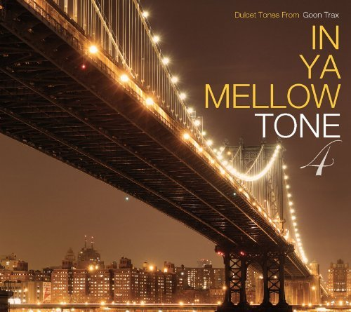 In Ya Mellow Tone Vol. 4